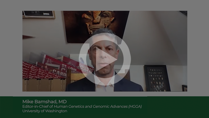 Michael Bamshad, Editor, HGG Advances: Why Publish in HGG Advances